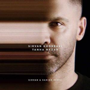 Sirvan-Khosravi-Tanha-Nazar-Remix.jpg