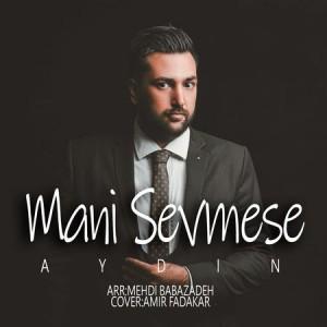 Aydin-Mani-Sevmese-Cover-Music-fa.com_.jpg