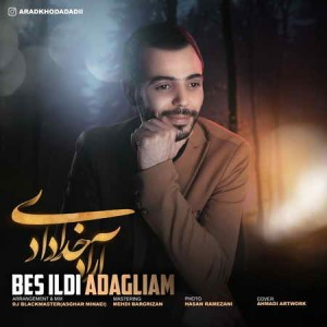 Arad-Khodadadi-Bes-Ildi-Adagliam-Music-fa.com_.jpg